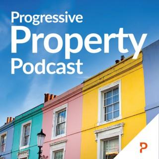 The Progressive Property Podcast