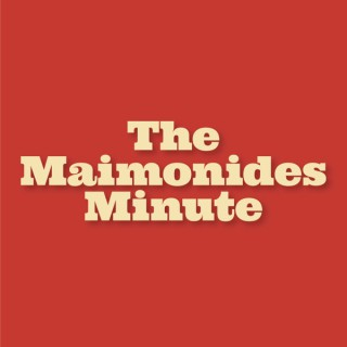 The Maimonides Minute
