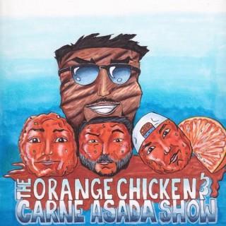 The Orange Chicken and Carne Asada Show