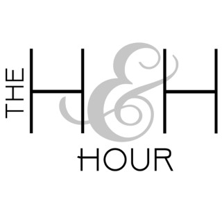 The H&H Hour