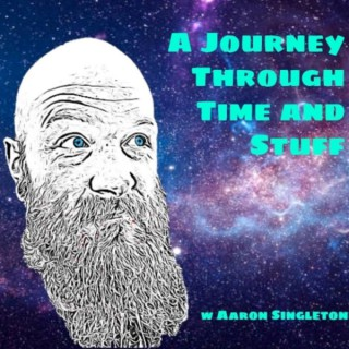 A Journey Through Time and Stuff