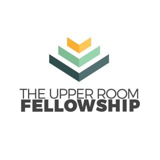The Upper Room Fellowship