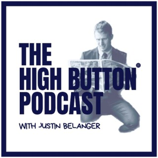 The High Button Podcast