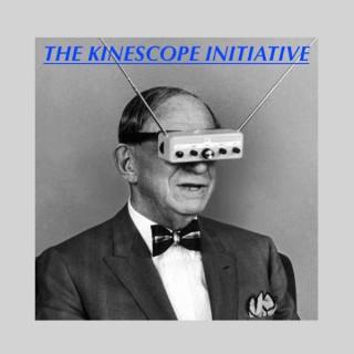 The Kinescope Initiative - SFPPN