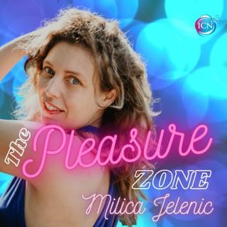 The Pleasure Zone ~ Milica Jelenic