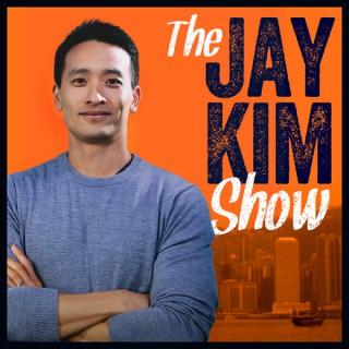 The Jay Kim Show : Entrepreneurship   Investing   Startups