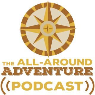 The All-Around Adventure Podcast