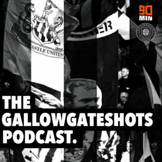The GallowgateShots Podcast