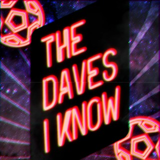 The Daves I Know