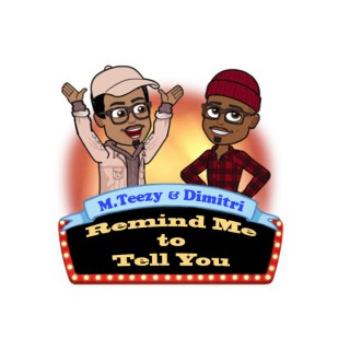 The Remind Me to Tell You Podcast