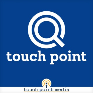 touch point podcast