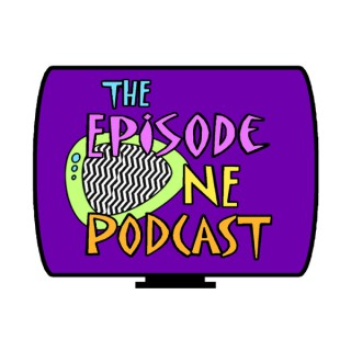 The Episode One Podcast