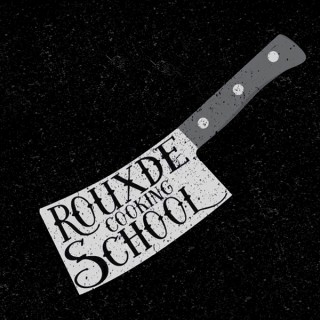 The Rouxde Cooking School Podcast