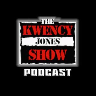 The Kwency Jones Show Podcast