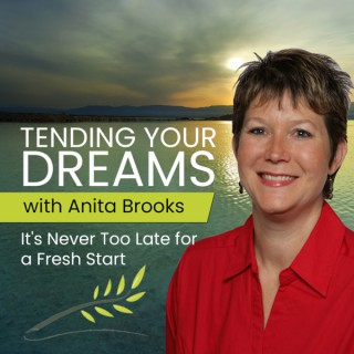 Tending Your Dreams