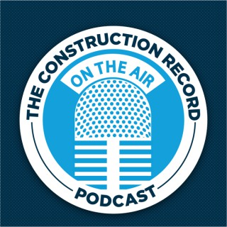 The Construction Record Podcast