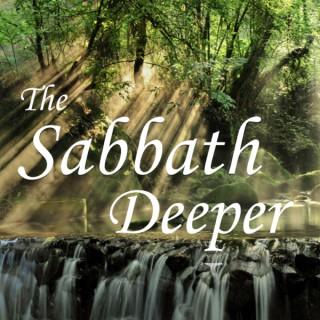 The Sabbath Deeper
