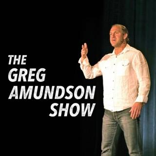 The Greg Amundson Show