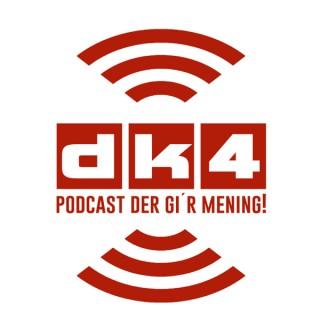 dk4 podcast