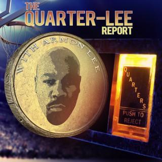 The Quarter-Lee Report