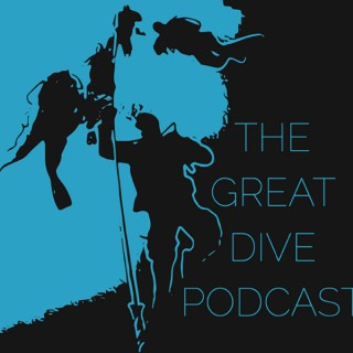 The Great Dive Podcast