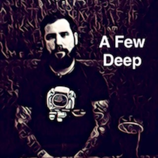 A Few Deep