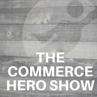 The Commerce Hero Show