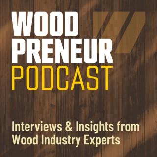 The Woodpreneur Podcast