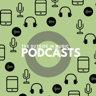 The Outside in Music Podcasts