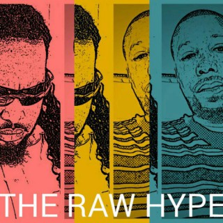The Raw Hype