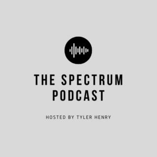 The Spectrum Podcast
