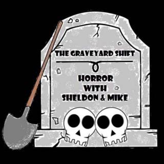 The Graveyard Shift Horror Podcast