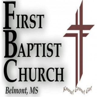 The Word from FBC, Belmont, MS.
