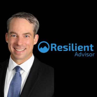 The Resilient Advisor