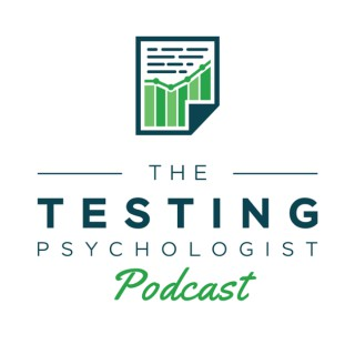 The Testing Psychologist Podcast