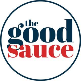 The Good Sauce