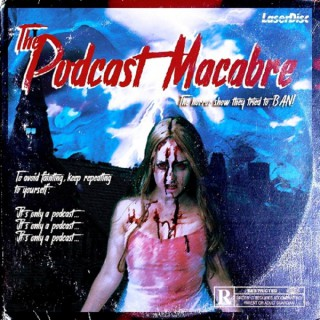The Podcast Macabre