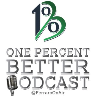 The One Percent Better Podcast