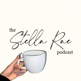 The Stella Rae Podcast
