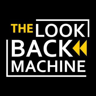 The Look Back Machine