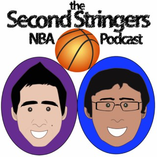 The Second Stringers NBA Podcast