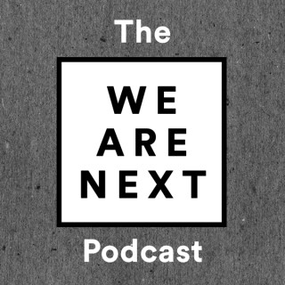 The We Are Next Podcast