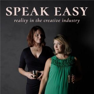 The Speak Easy Podcast