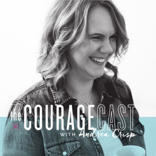 The Couragecast
