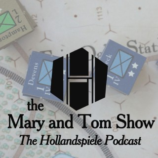 The Mary and Tom Podcast (Hollandspiele)