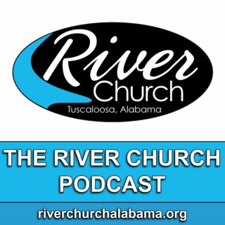 The River Church Podcast