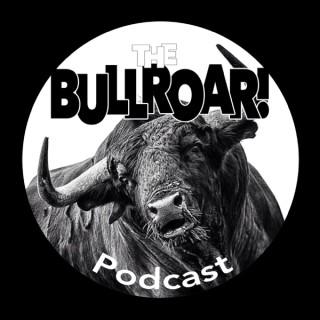 The Bullroar! MMA Podcast