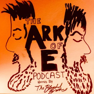 The ARK of E Podcast