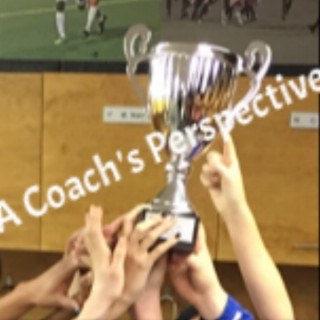 A Coach's Perspective