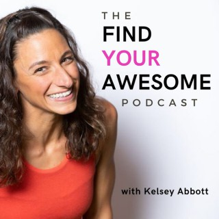 The Find Your Awesome Podcast